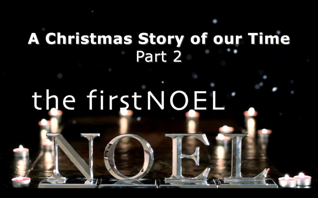 The First Noel Part 2